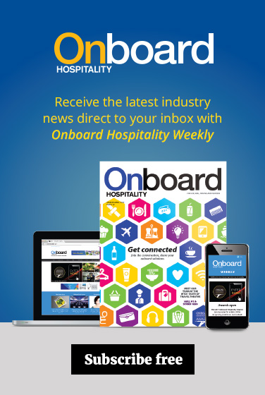 Subscribe now to Onboard Hospitality